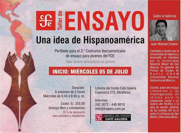 LIMA EN ESCENA: FCE Perú convoca al Taller de ensayo: una idea de Hispanoamérica