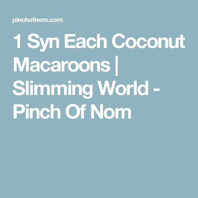 1 Syn Each Coconut Macaroons | Slimming World - Pinch Of Nom