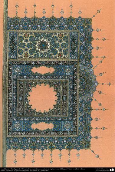 Arte Islámico - Tazhib persa tipo Goshaiesh- apertura- (ornamentación de las páginas y textos del Sagrado Corán y otros libros valiosos) (12)