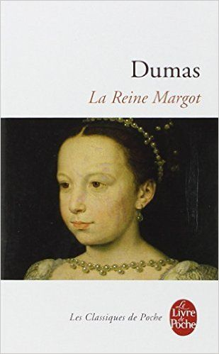 La reine Margot (La reina Margarita). Alexandre Dumas. Libros en francés -Nivel principiante e intermedio-