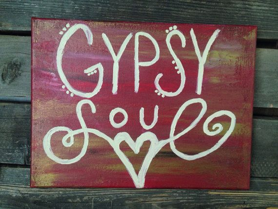 Quote on Canvas, Gypsy Soul , rustic on Etsy, $25.00