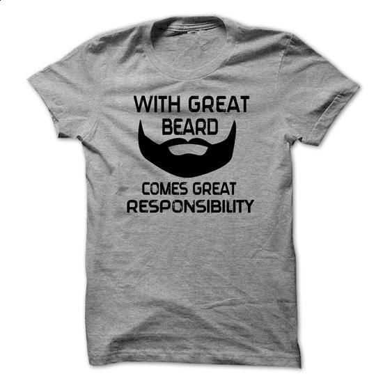 With Great Beard Comes Great Responsibility Mens Daddy T-shirt  - #funny shirts #custom hoodies. MORE INFO => https://www.sunfrog.com/Funny/With-Great-Beard-Comes-Great-Responsibility-Mens-Daddy-T-shirt-.html?60505