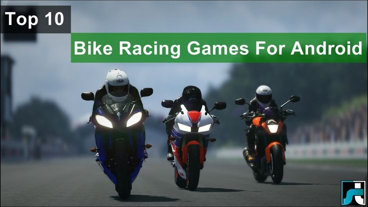 Top 10 Best Bike Racing Games For Android - 2017