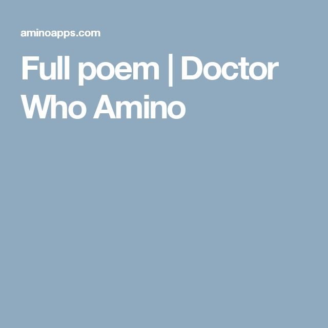 Full poem | Doctor Who Amino