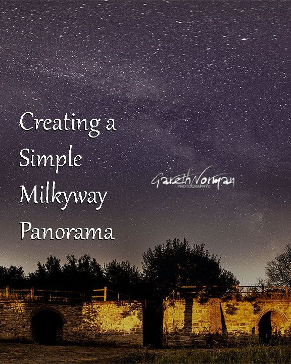 Creating a Simple Panorama | Star Photography | Pinterest