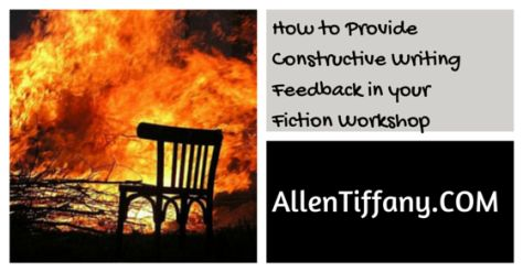 How to Provide Constructive Writing Feedback in your Fiction Workshop.