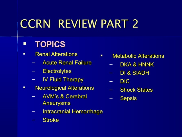 CCRN Review Part 2 (of 2)