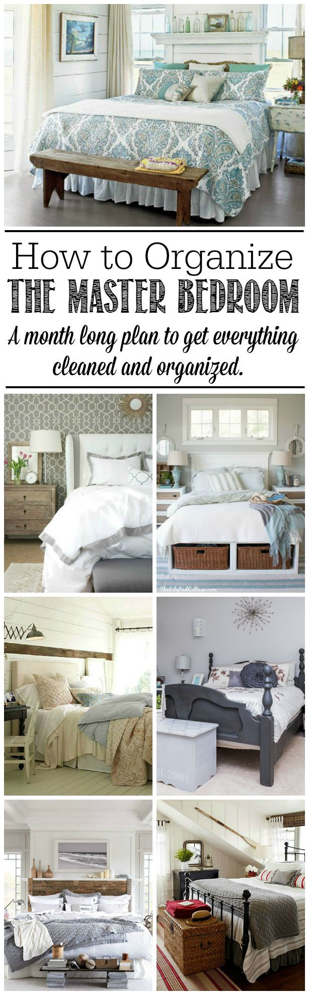 Everything You Need To Know To Get Your Master Bedroom Cleaned And Organized Tips