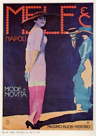 """Anno: 1912 Soggetto: """"Mele & C. Napoli """" - mode e novità - Massimo buon mercato. - Stampa Ricordi di Milano. Provenienza: Raccolta Salce, Civico Museo Bailo ,Treviso. Inv. n. 4033."""
