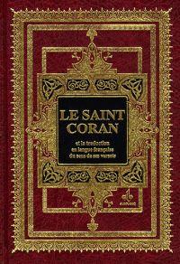 Le Saint Coran. Edition bilingue, grand format