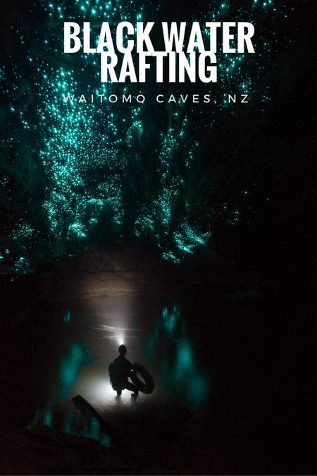 Black Water Rafting in Waitomo Caves, NZ. During my travels on the North Island of NZ I heard a lot about Waitomo and its caves. You can book tours that will take you into the caves to go Black Water Rafting. It sounded like a perfect extreme Kiwi adventure and I didn't think it was for me. - Be Yourself by Charlie