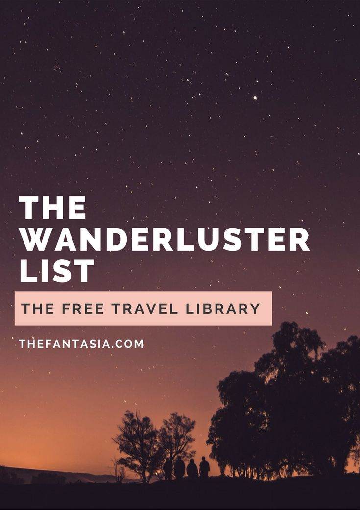 theFantasia's Wanderluster list - A Free Travel Library