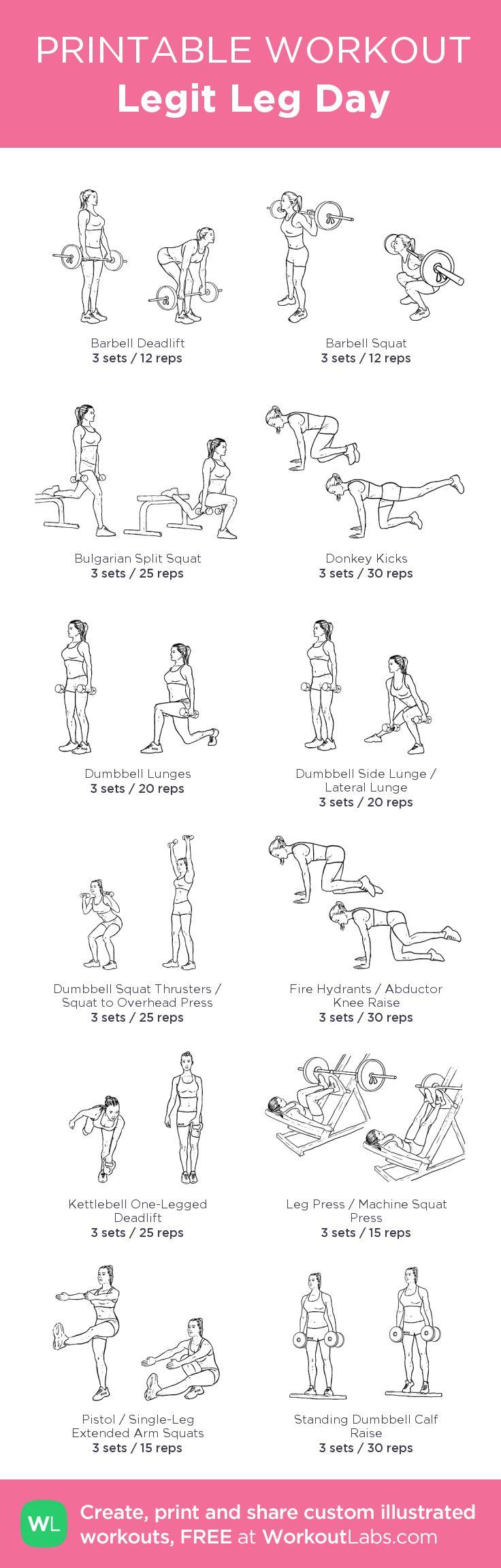 Legit Leg Day: my visual workout created! #customworkout