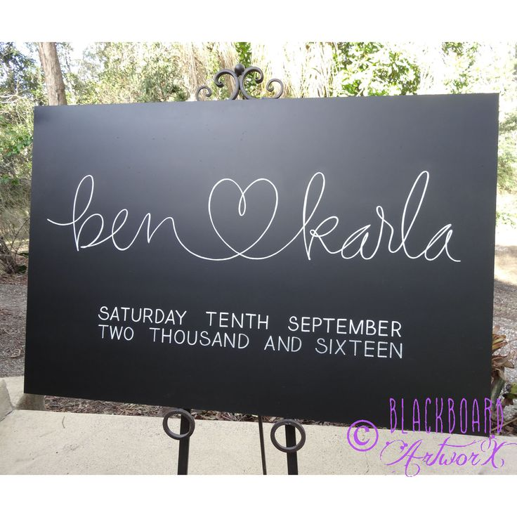 Ben ❤️‍ Karla. Wedding welcome sign, wedding chalkboard, wedding blackboard.