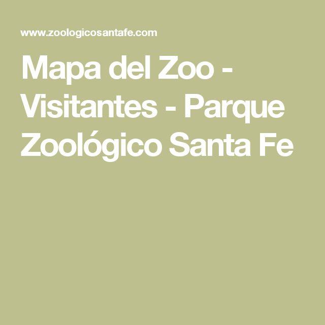Mapa del Zoo - Visitantes - Parque Zoológico Santa Fe