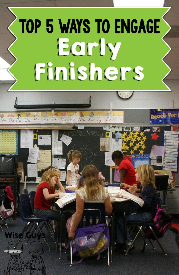 Top 5 Tips To Engage Early Finishers - Wise Guys: What is a teacher to do for those students that are craving to learn and do more? We have created our top 5 tips to engage early finishers and hope that these will help you provide those students with meaningful activities to do when they finish early.
