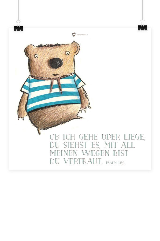 """Bibelvers auf dem Poster: """"Ob ich gehe oder liege, du siehst es, mit all meinen Wegen bist du vertraut."""" - Psalm 139,3"""