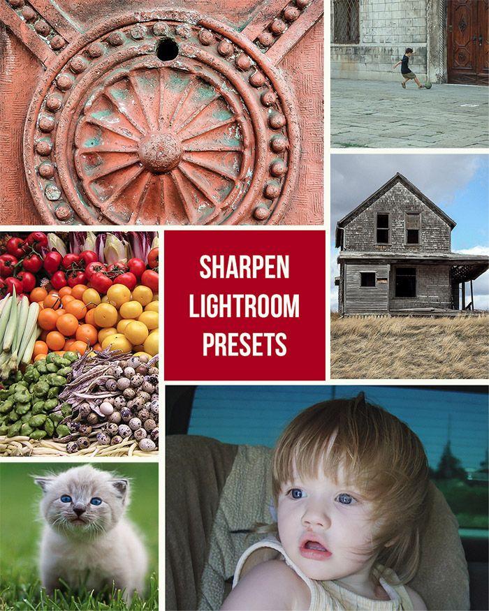 Sharpen Lightroom Presets