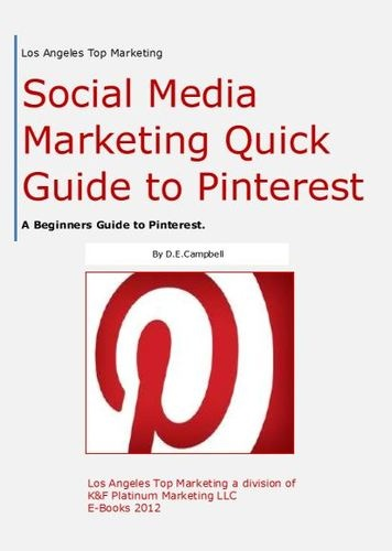 New E-book From K & F Platinum Publishing   Social Media Experts Quick Guide to Pinterest  Those new to the Pinterest Social Media Site will enjoy this E-Book and find it helpful.  Tutorial Layout Design,Illustrative Image and Content Buy Here-  https://sites.google.com/site/ebooksalesworldwide/  Or VCP Online Retailer EBAY  100% Positive Feedback!  http://www.ebay.com/itm/A-Beginners-Guide-to-Pinterest/110939832058?ssPageName=WDVW=1=001=268=ViewItem#