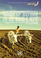 unctad.org | Trade and Environment Review 2013