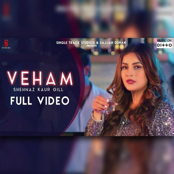 Veham By Shehnaz Kaur Gill Mp3 Punjabi Song Download And Listen With Images Songs Online Streaming Download