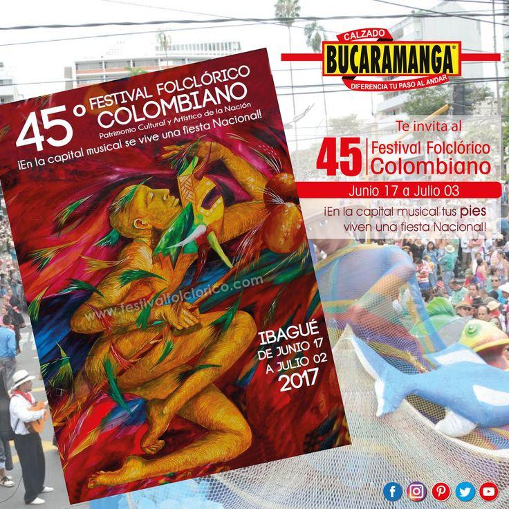 @CalzadoBucaramanga te invita al 45vo #Festival #Folclórico #Colombiano en #Ibagué. ¡Te esperamos!