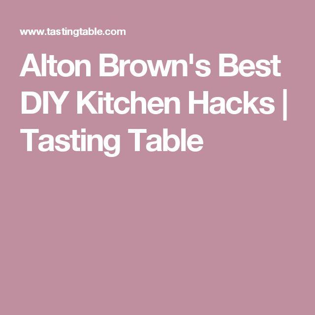 Alton Brown's Best DIY Kitchen Hacks | Tasting Table