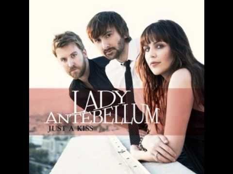 Lady Antebellum - Just a Kiss (Music Video) (+playlist)