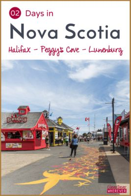 Things to Do in Nova Scotia | Halifax | Peggy's Cove | Lunenburg |