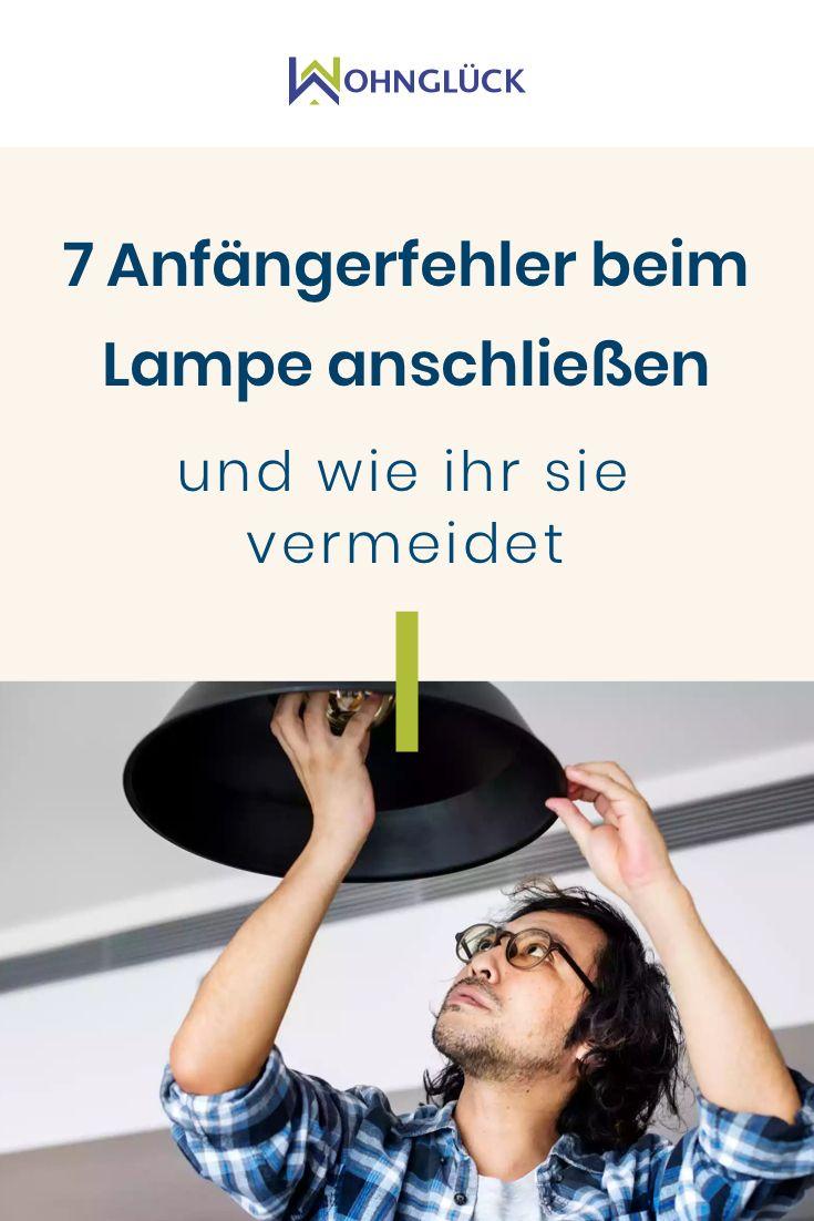 Lampe anschließen: 7 Anfängerfehler – und wie ihr sie vermeidet