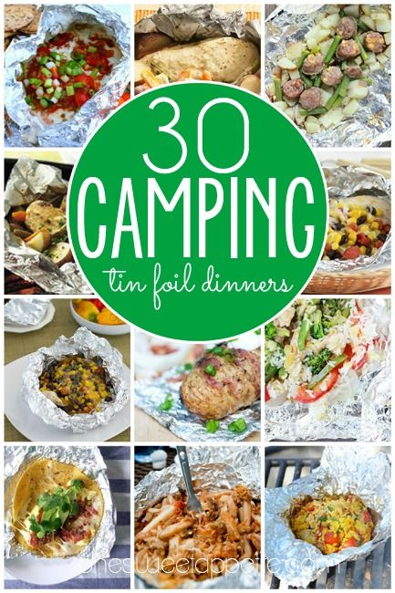 30 Camping Tin Foil Dinners - One Sweet Appetite