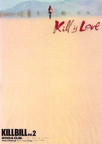Kill Bill: Vol. 2 Movie Poster #3 - Internet Movie Poster Awards Gallery