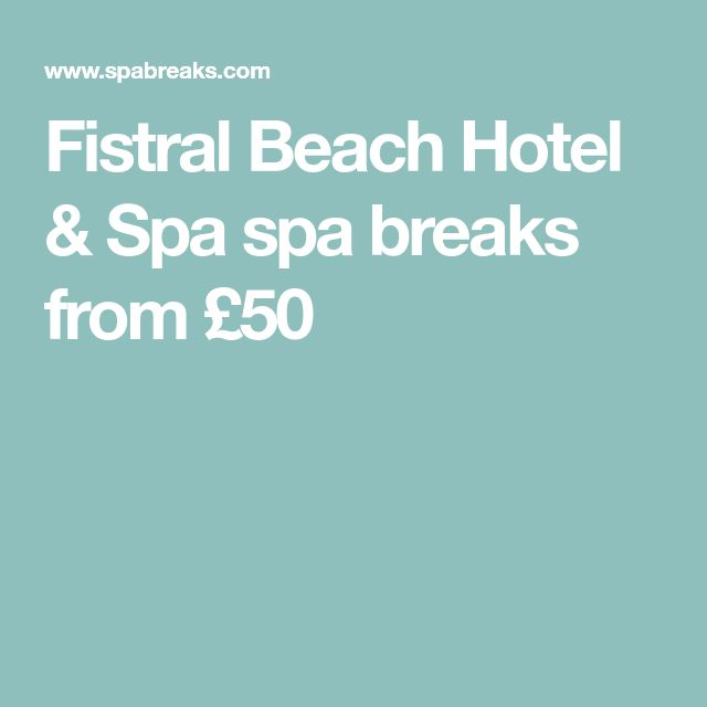 Fistral Beach Hotel & Spa spa breaks from £50