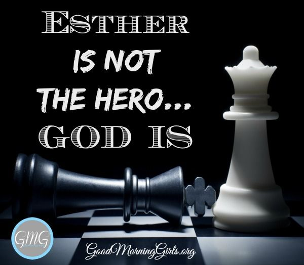 """The name Esther means - """"Star"""". Be a star!  Not the Hollywood kind – the Jesus kind.  Shine for Him!!  Let God be the hero as he works his sovereign plan through you. #GoodMorningGirls"""
