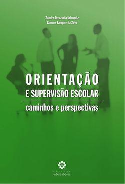 Orientação e Supervisão Escolar: caminhos e perspectivas