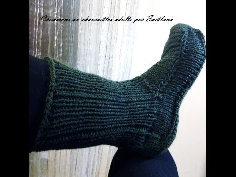Tutoriel tricot chaussons ou chaussettes adulte/Tutorial knit adult slippers or socks - YouTube