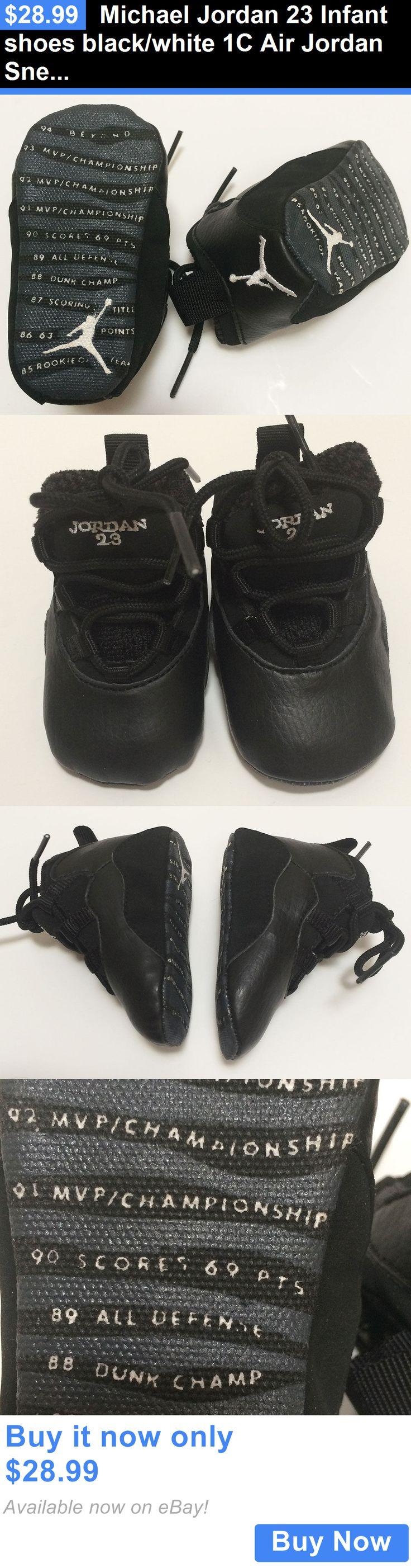 Michael Jordan Baby Clothing: Michael Jordan 23 Infant Shoes Black/White 1C Air Jordan Sneakers BUY IT NOW ONLY: $28.99