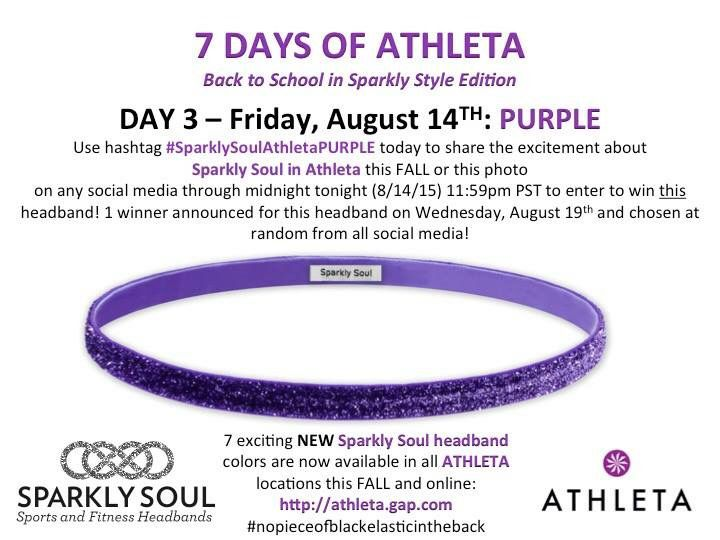 It is a PURPLE kinda Friday here at Sparkly Soul as we celebrate Day 3 of the #7DaysofAthleta #backtoschooledition - we are crazy in love with this purple thin Sparkly Soul Headband available at all Athleta locations or online: http://athleta.gap.com/browse/product.do?vid=1&pid=489243072 - Enter to win this headband for today Friday 8/14 by SHARING this or this photo with hashtag #SparklySoulAthletaPURPLE (extra entry if you tag your local Athleta store) Enter through 11:59pm PST tonight!