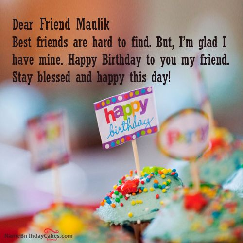 I have written friend maulik Name on Cakes and Wishes on this birthday wish and it is amazing friends, hope you will like it. Visit this website and write your own name.