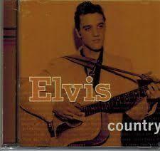 Risultati immagini per Elvis Presley : The Country Side Of Elvis CD