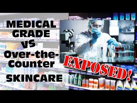 1 The Truth About Medical Grade Skincare Vs Over The Counter Skincare Products Youtube Medical Grade Skin Care Skincare Video