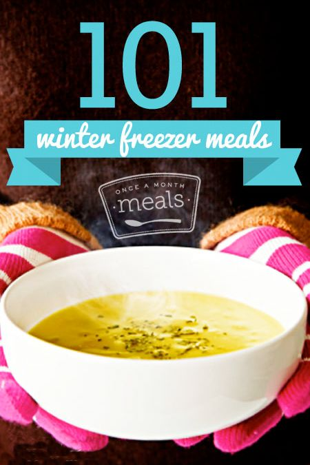 101 Winter Freezer Meals - Fill your freezer with comfort foods for the winter. #freezercooking #oamc
