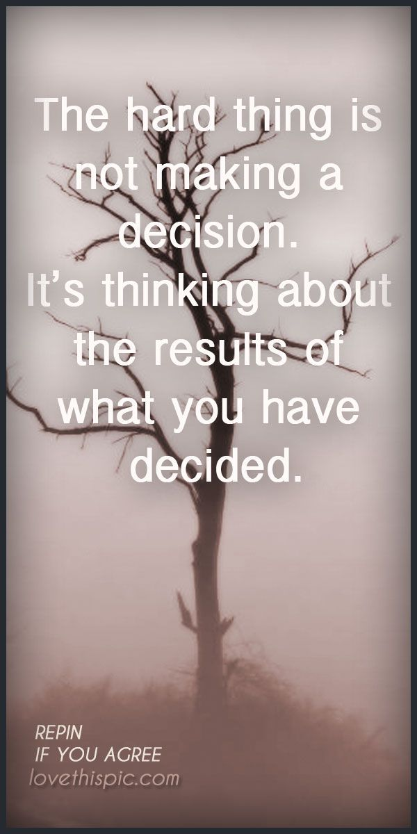 quotes about tough decision making - Google Search