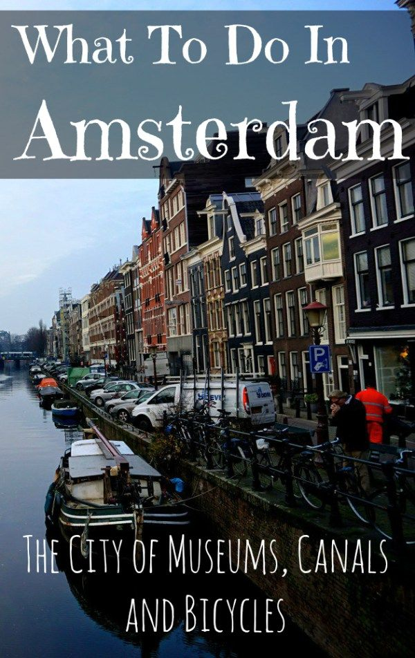 There is so much more to Amsterdam than the red light district and legal marijuana. I fell in love with the cultural side of this city during my four days wandering it's canal, riding a bicycle around the city and visiting many museums. Here is my guide of what to do in Amsterdam.   --------------- What to Do in Amsterdam: The City of Museums, Canals, and Bicycles - Adventure Lies in Front