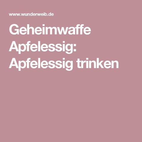 Geheimwaffe Apfelessig: Apfelessig trinken