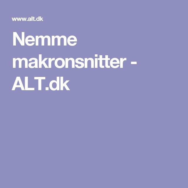 Nemme makronsnitter - ALT.dk