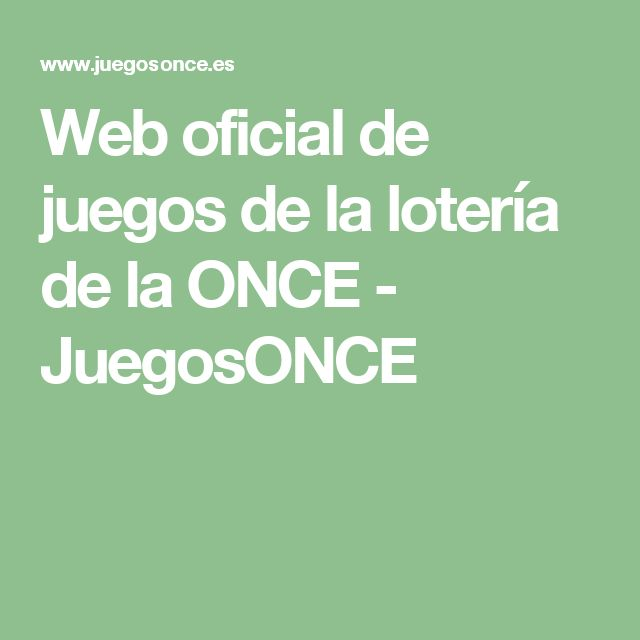 Web oficial de juegos de la lotería de la ONCE - JuegosONCE