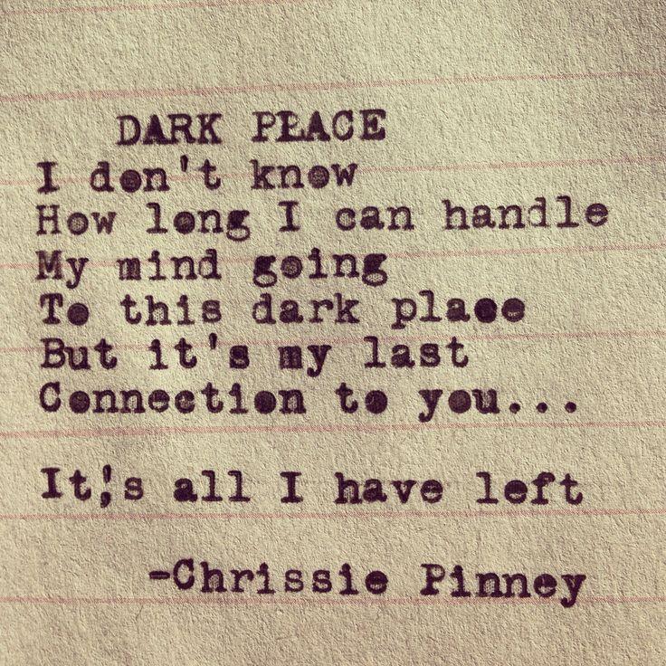 25+ Best Dark Place Quotes Ideas On Pinterest