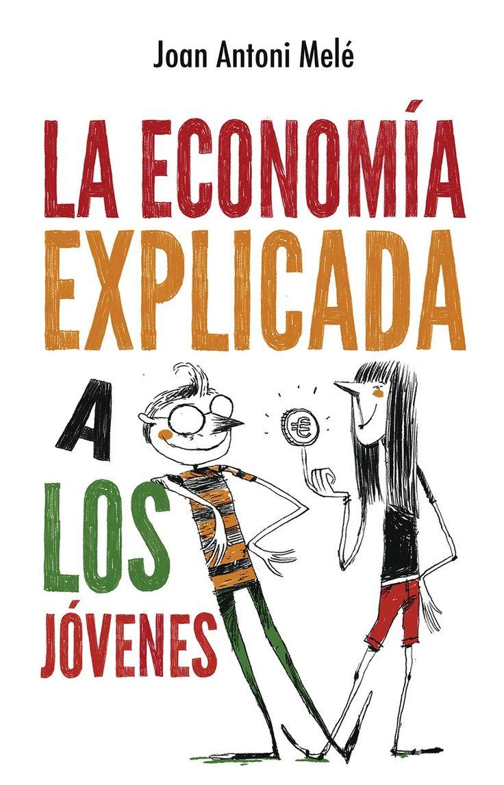 """Reseña de """"La economía explicada a los jóvenes"""" - www.DomesticatuEconomia.es, iniciativa de Cetelem España"""