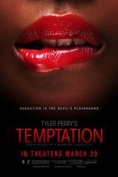Tyler Perrys Temptation:  It's good to see Tyler Perry get back to his forte' again...although it is still just a shadow of his former glory